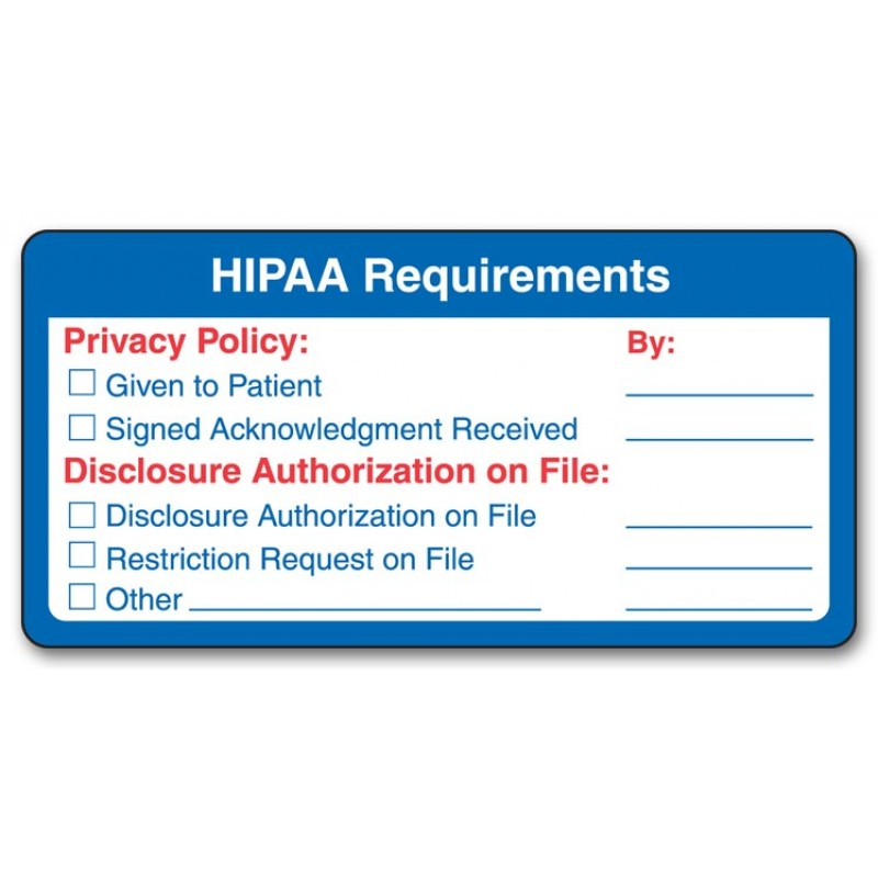 Pre Printed HIPAA Requirement Labels